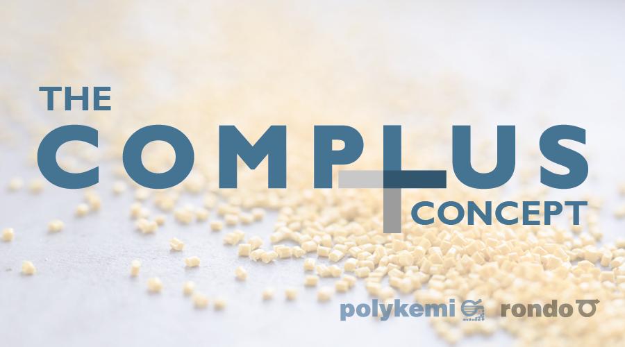 Polykemi und Rondo Plast präsentieren das COMPLUS-Konzept